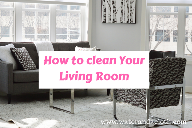 How to Clean Your Living Room